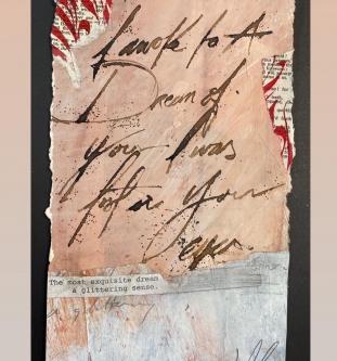 Carl White |   I awoke to a dream |   10 x 5.5 |   $150.