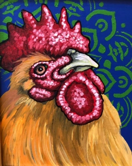 "ERIC FAUSNACHT   ""Rooster""  XI  Acrylic  10  x 8  $250."