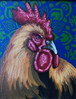 "ERIC FAUSNACHT   ""Rooster""  VIII  Acrylic  10  x 8  $250."
