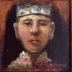 James Feehan PORTRAIT OF A ROYAL  Oil and wax 3 3/4 x 3 3/4 $425.
